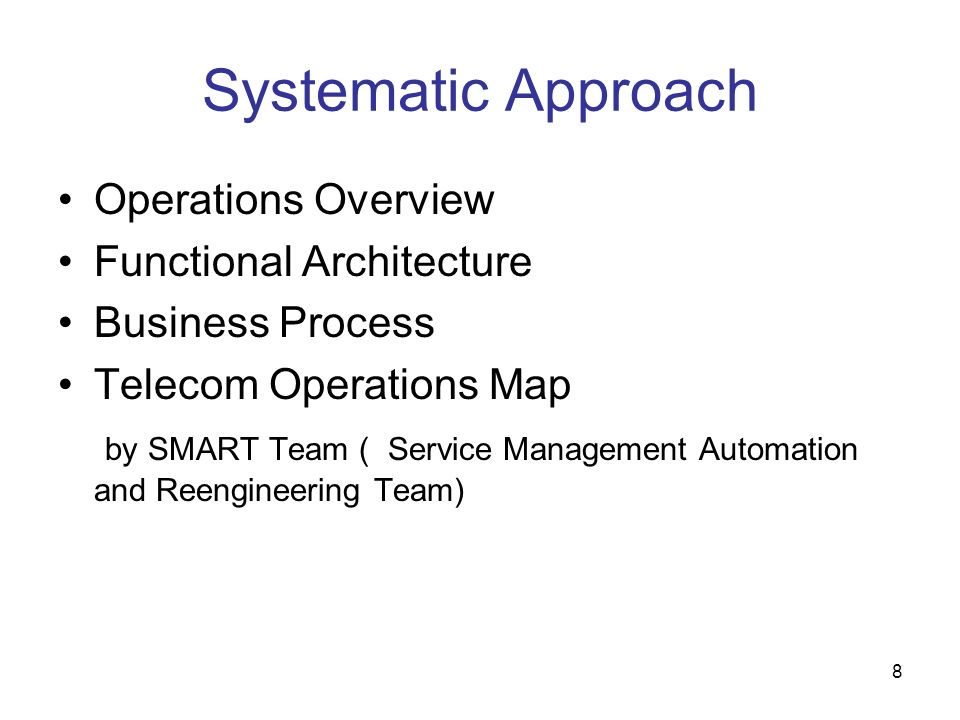 Systematic Approach Operations Overview Functional Architecture