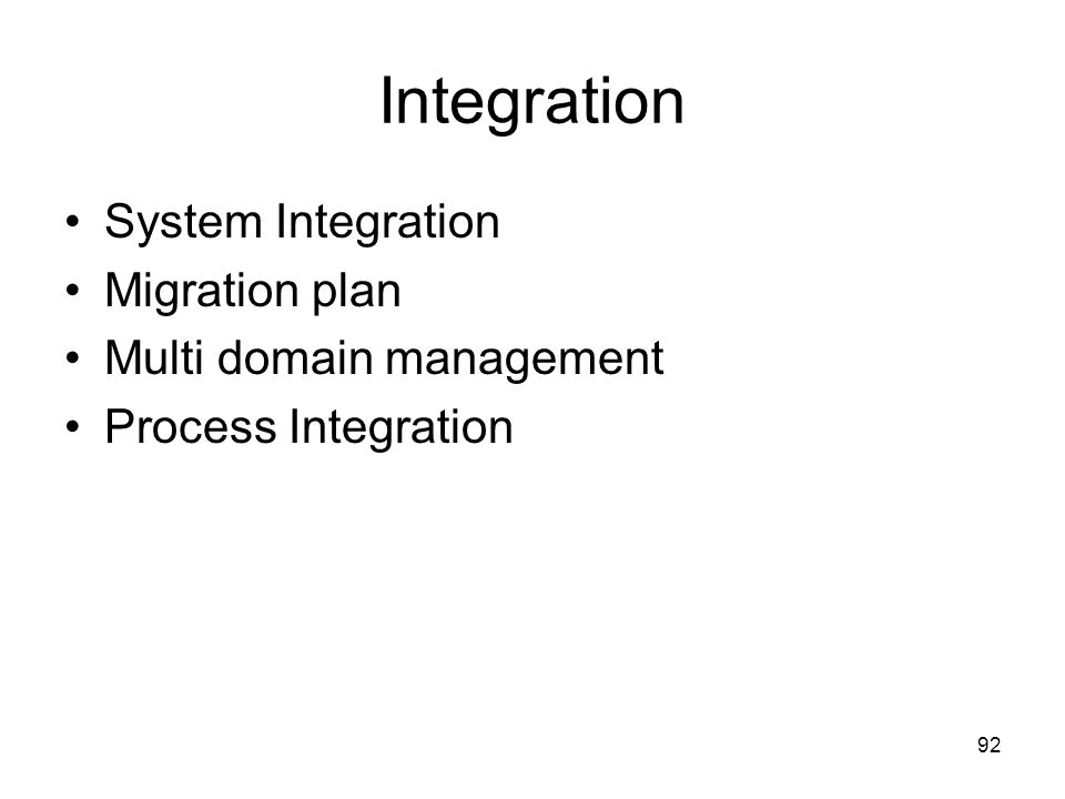 Integration System Integration Migration plan Multi domain management