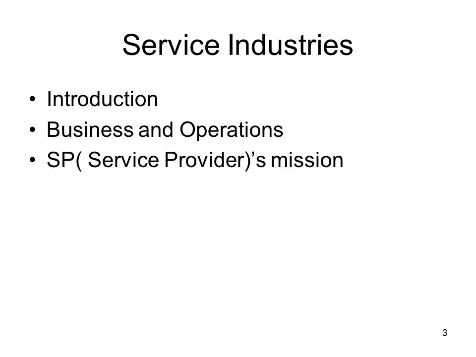Service Industries Introduction Business and Operations