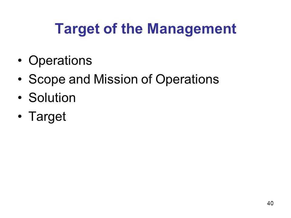 Target of the Management