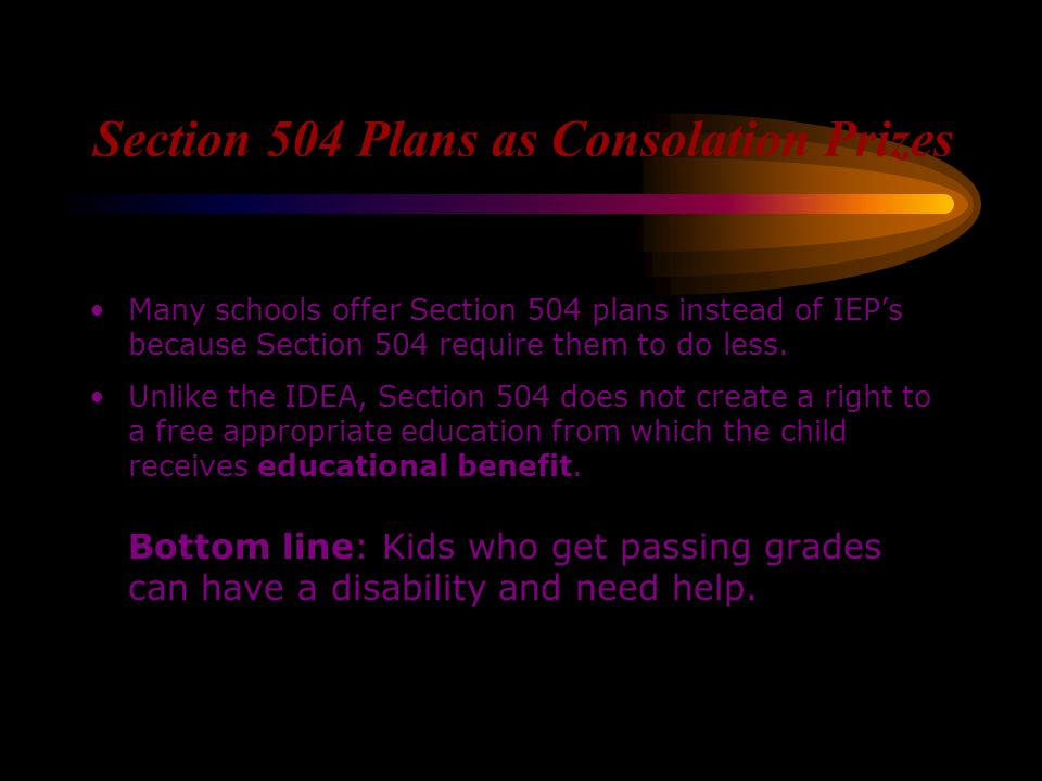 Section 504 Plans as Consolation Prizes