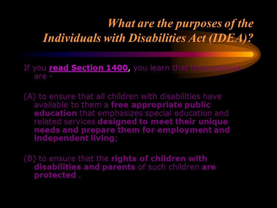 What are the purposes of the Individuals with Disabilities Act (IDEA)