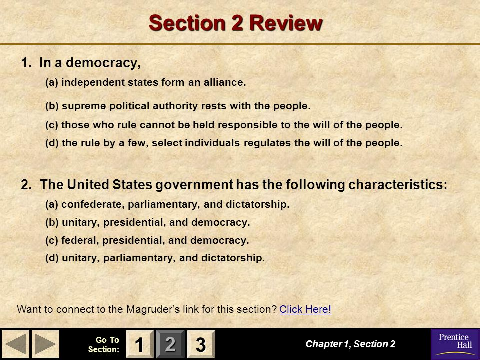 Section 2 Review 1 3 1. In a democracy,