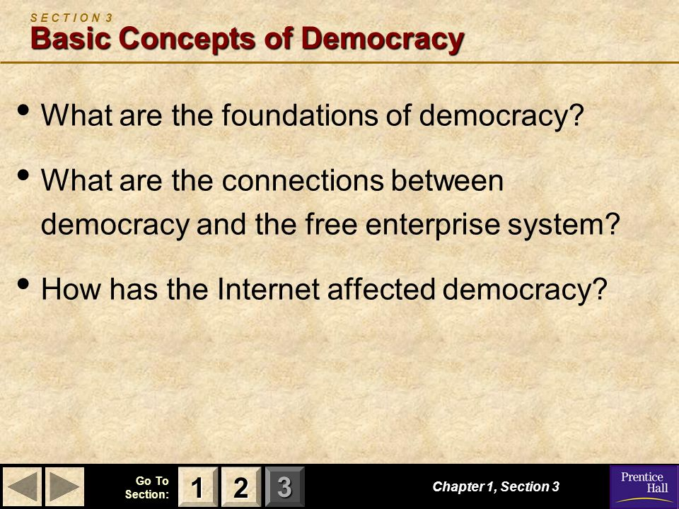 S E C T I O N 3 Basic Concepts of Democracy