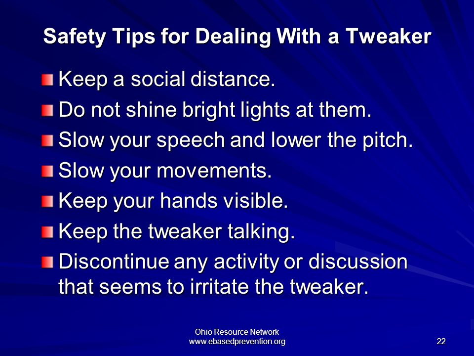 Safety Tips for Dealing With a Tweaker