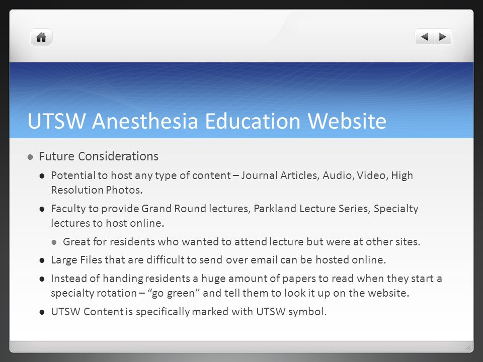 UT Southwestern Anesthesia Education Websites - ppt video