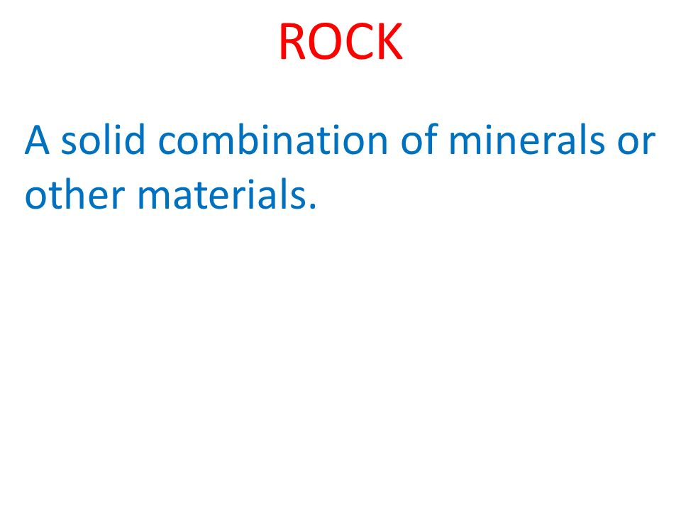 A solid combination of minerals or other materials.