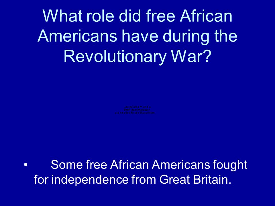 What role did free African Americans have during the Revolutionary War