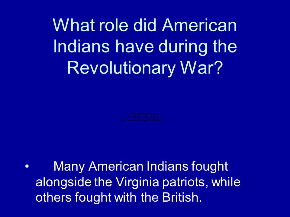 What role did American Indians have during the Revolutionary War