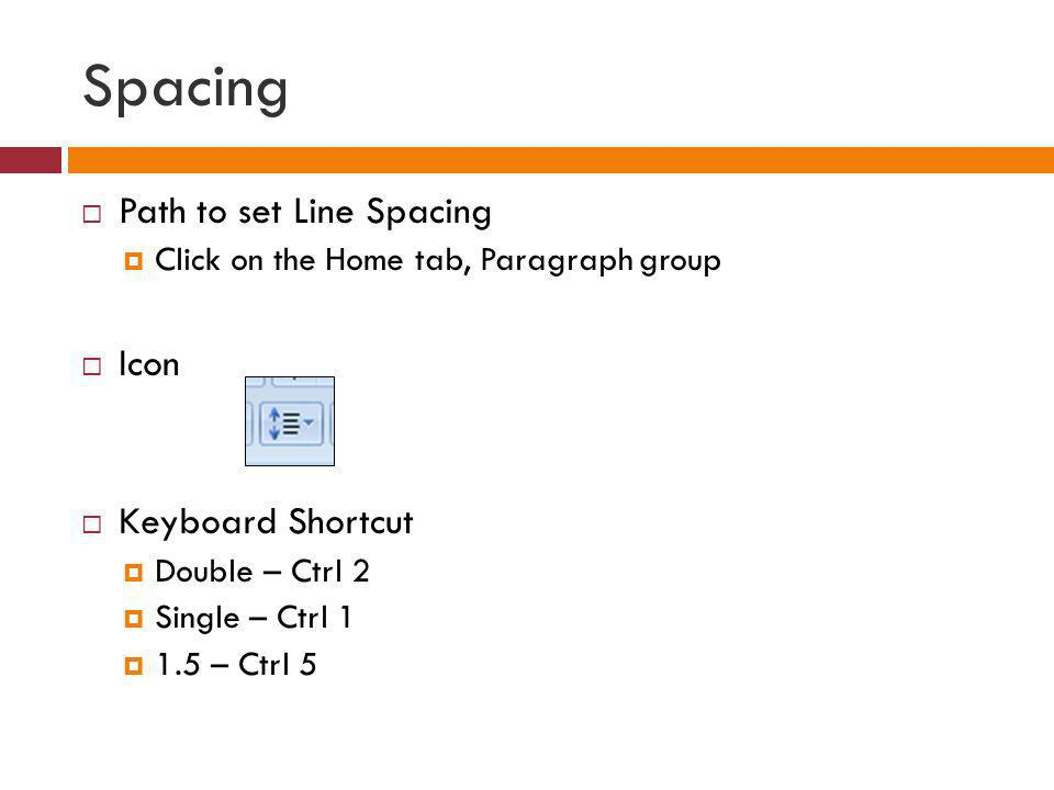 Spacing Path to set Line Spacing Icon Keyboard Shortcut