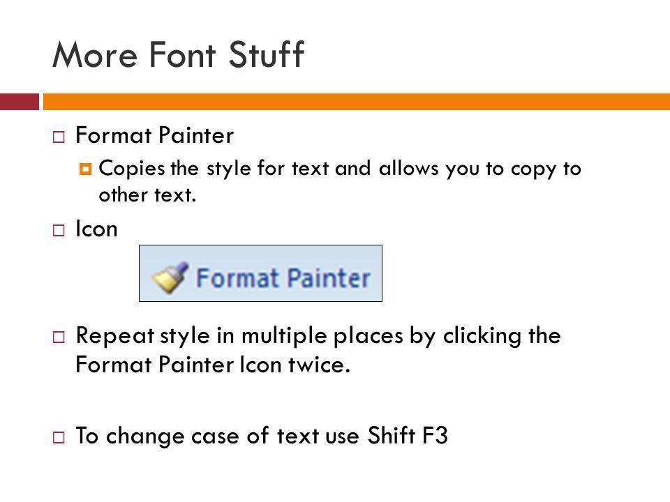 More Font Stuff Format Painter Icon