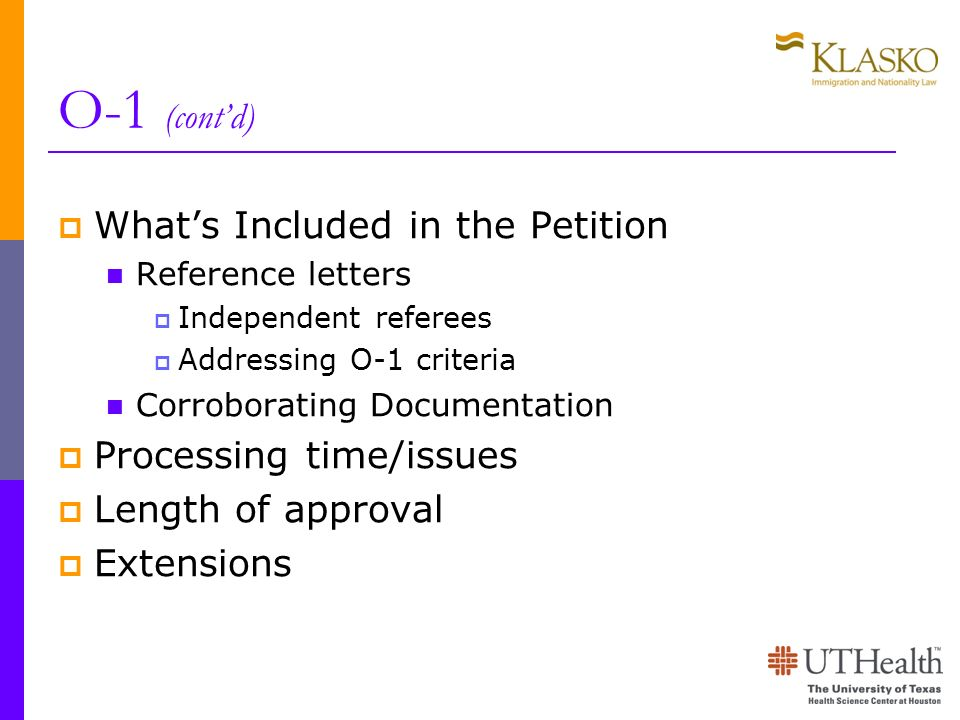 O-1 (cont'd) What's Included in the Petition Processing time/issues