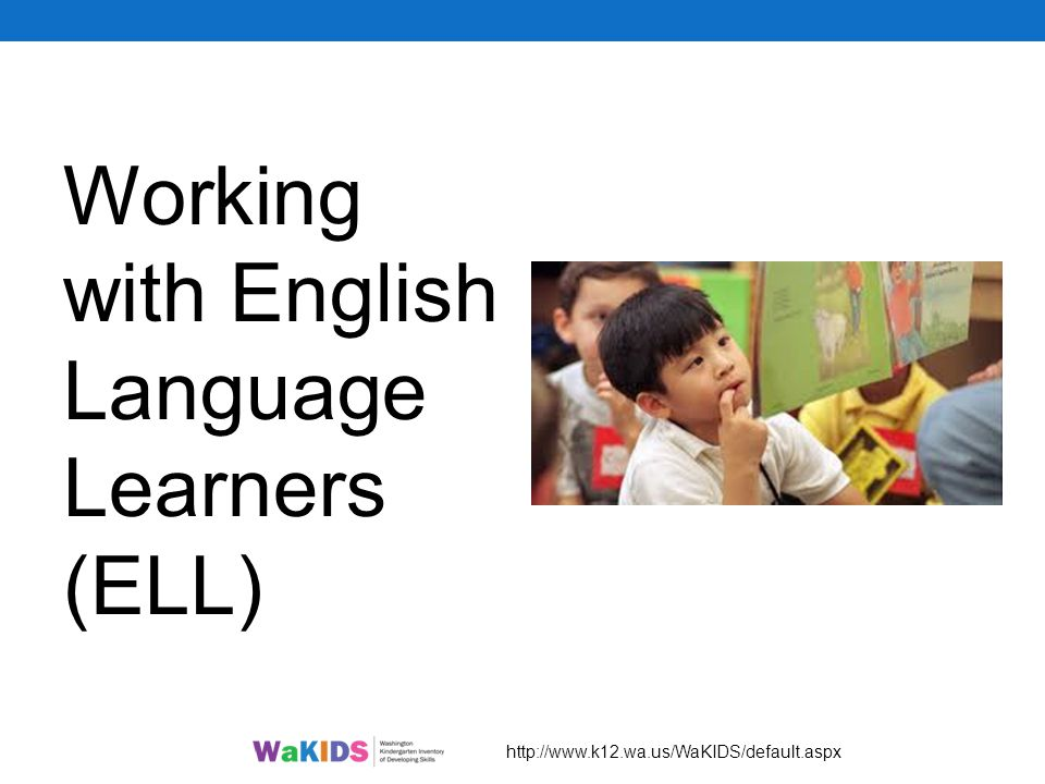 Working with English Language Learners (ELL)