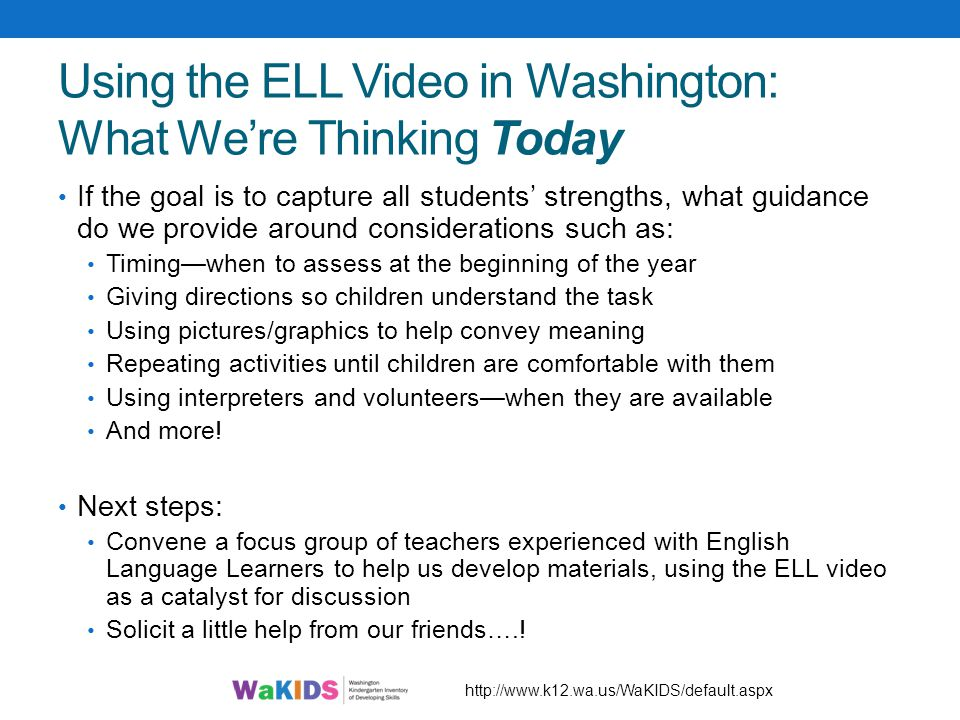 Using the ELL Video in Washington: What We're Thinking Today