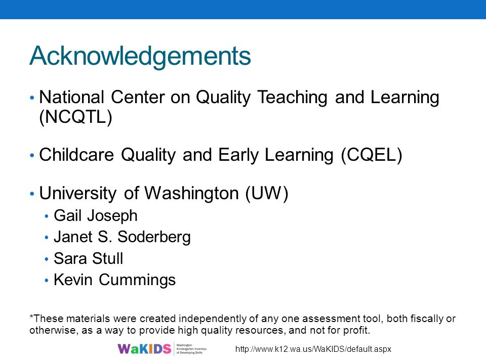 Acknowledgements National Center on Quality Teaching and Learning (NCQTL) Childcare Quality and Early Learning (CQEL)