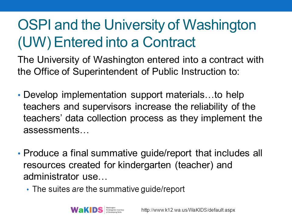 OSPI and the University of Washington (UW) Entered into a Contract