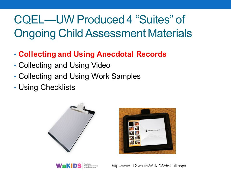 CQEL—UW Produced 4 Suites of Ongoing Child Assessment Materials