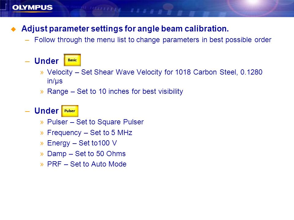 Adjust parameter settings for angle beam calibration.
