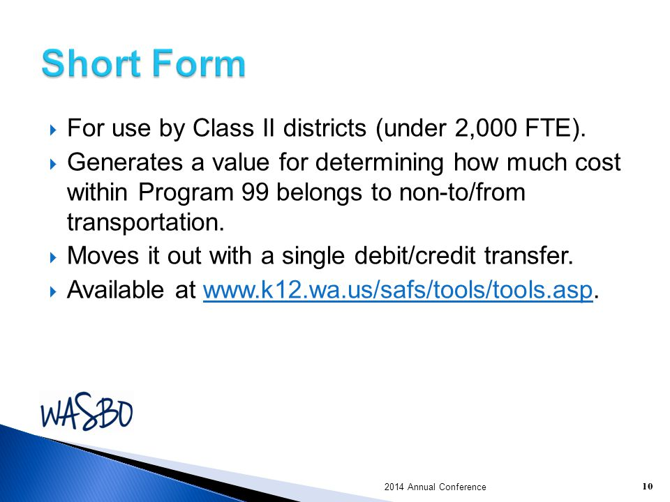 Short Form For use by Class II districts (under 2,000 FTE).