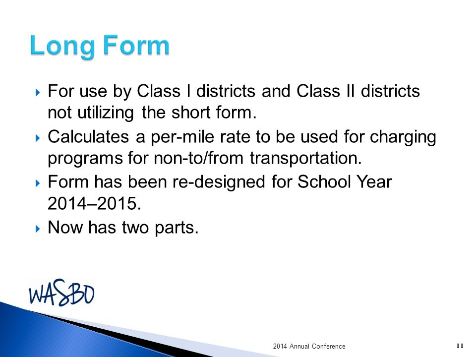 Long Form For use by Class I districts and Class II districts not utilizing the short form.