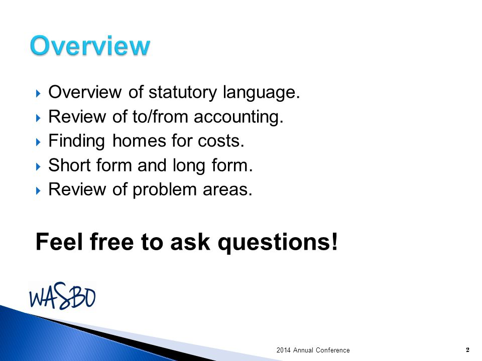 Overview Feel free to ask questions! Overview of statutory language.