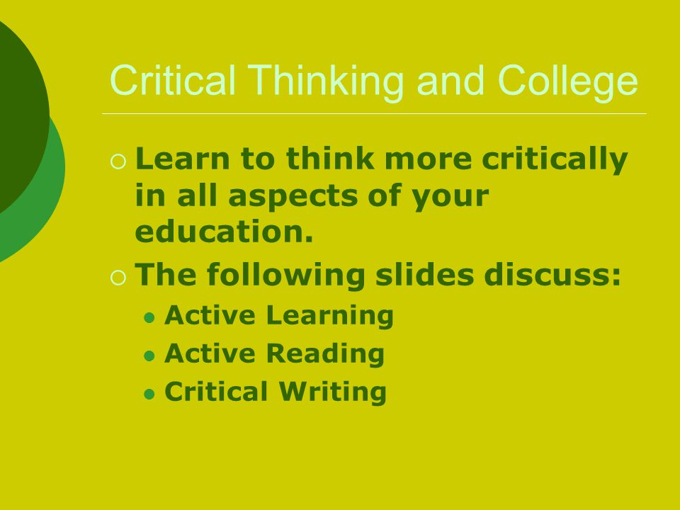 Critical Thinking and College