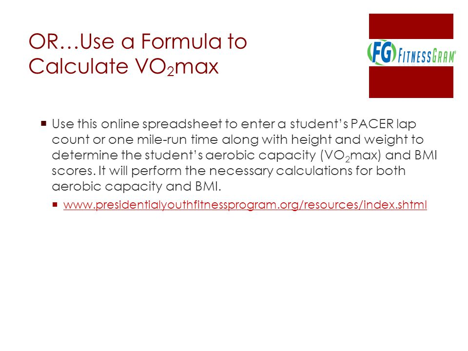 OR…Use a Formula to Calculate VO2max