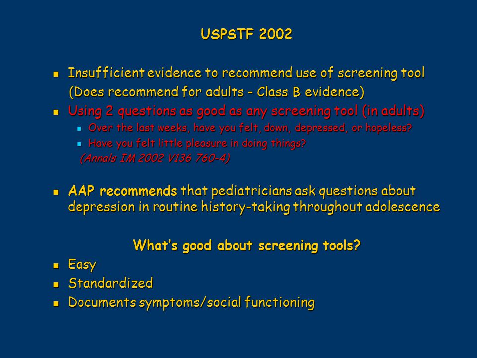 What's good about screening tools