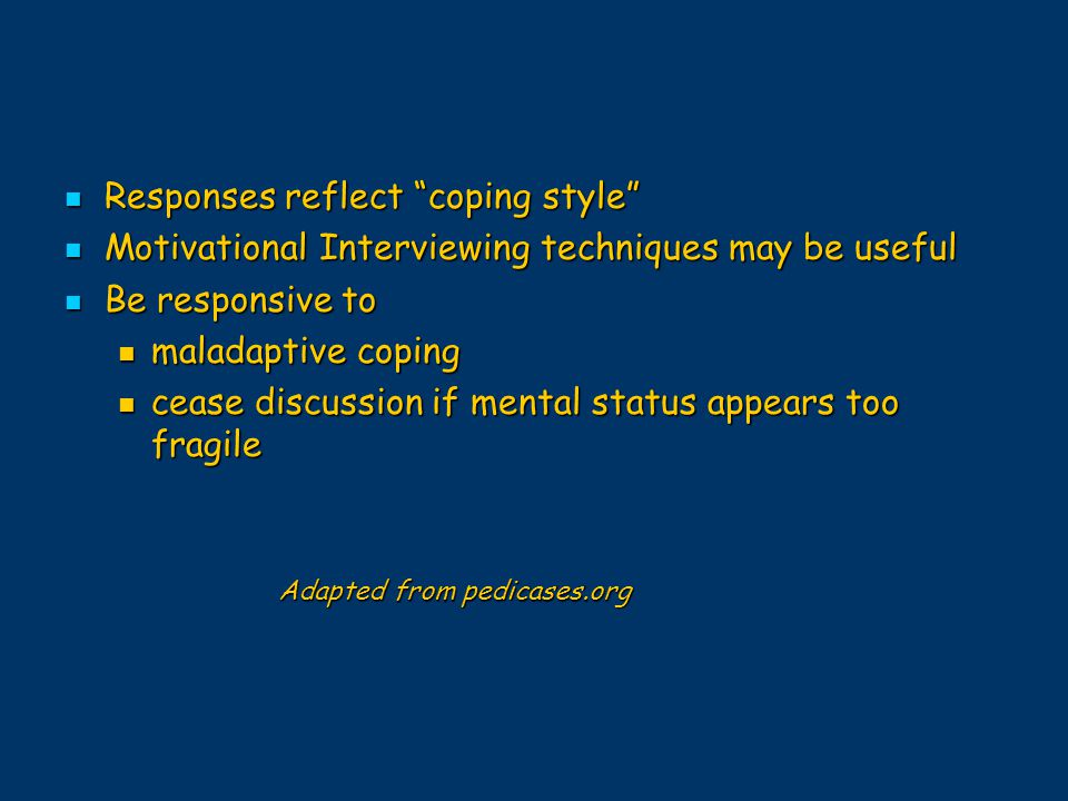 Responses reflect coping style