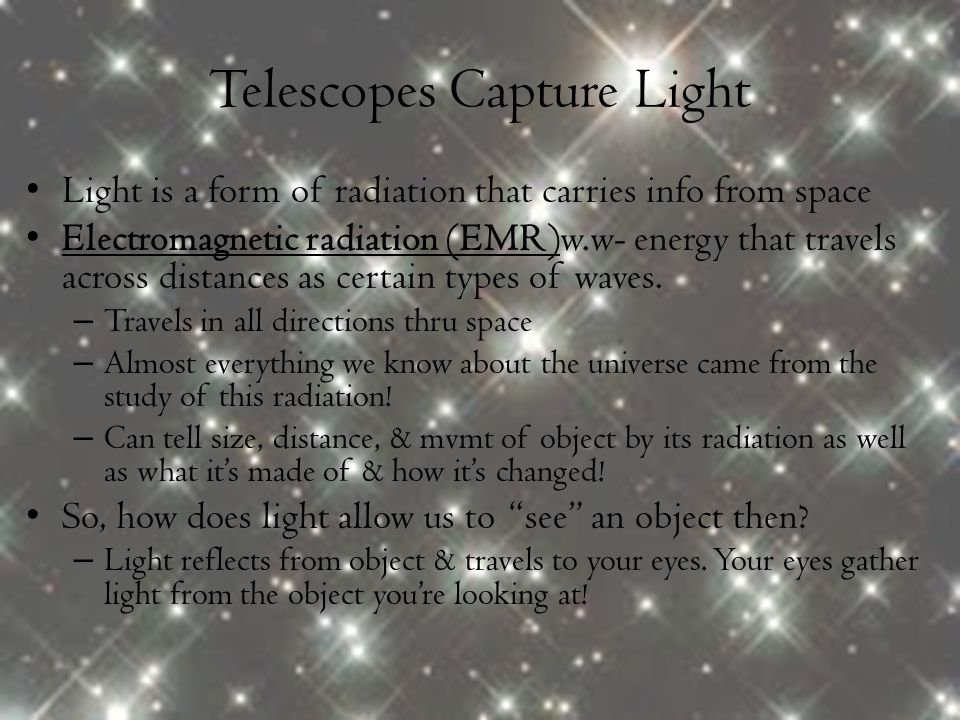 Telescopes Capture Light