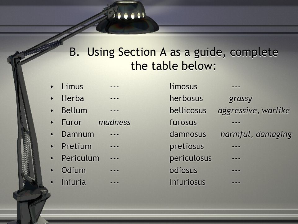 B. Using Section A as a guide, complete the table below: