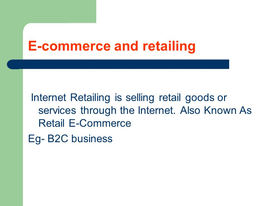 E-commerce and retailing