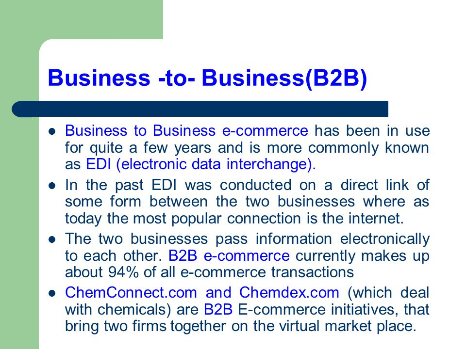 Business -to- Business(B2B)