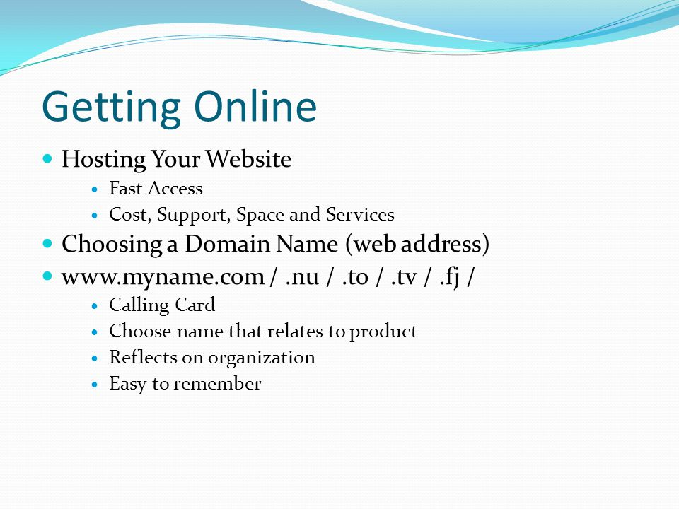 Getting Online Hosting Your Website