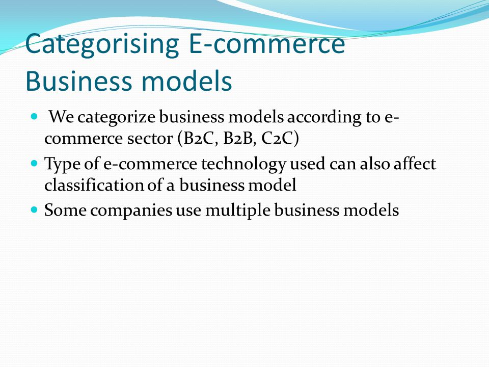 Categorising E-commerce Business models