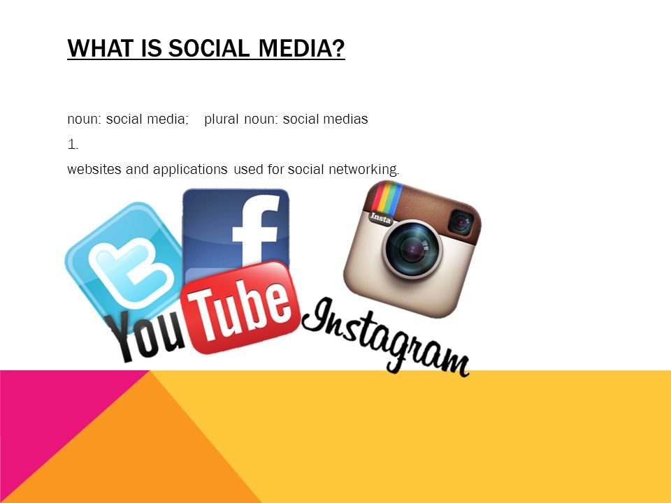 what is social media. noun: social media; plural noun: social medias 1.