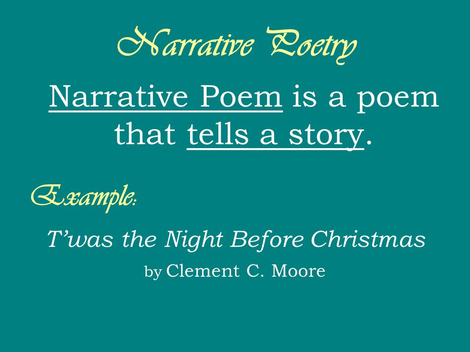 Narrative Poetry Example: T'was the Night Before Christmas