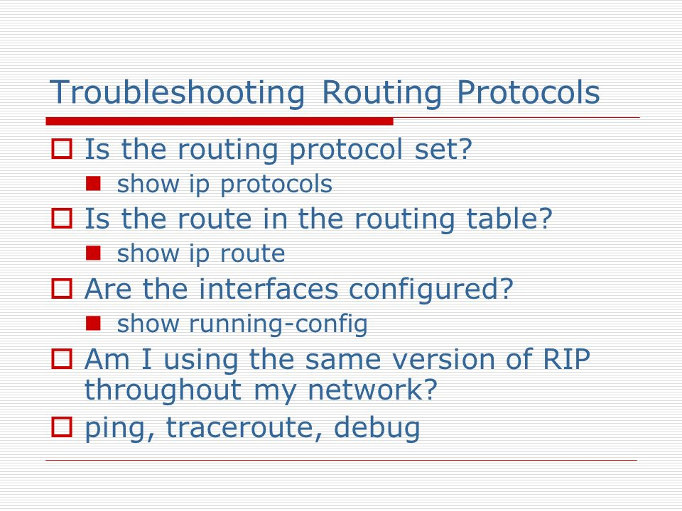 Troubleshooting Routing Protocols