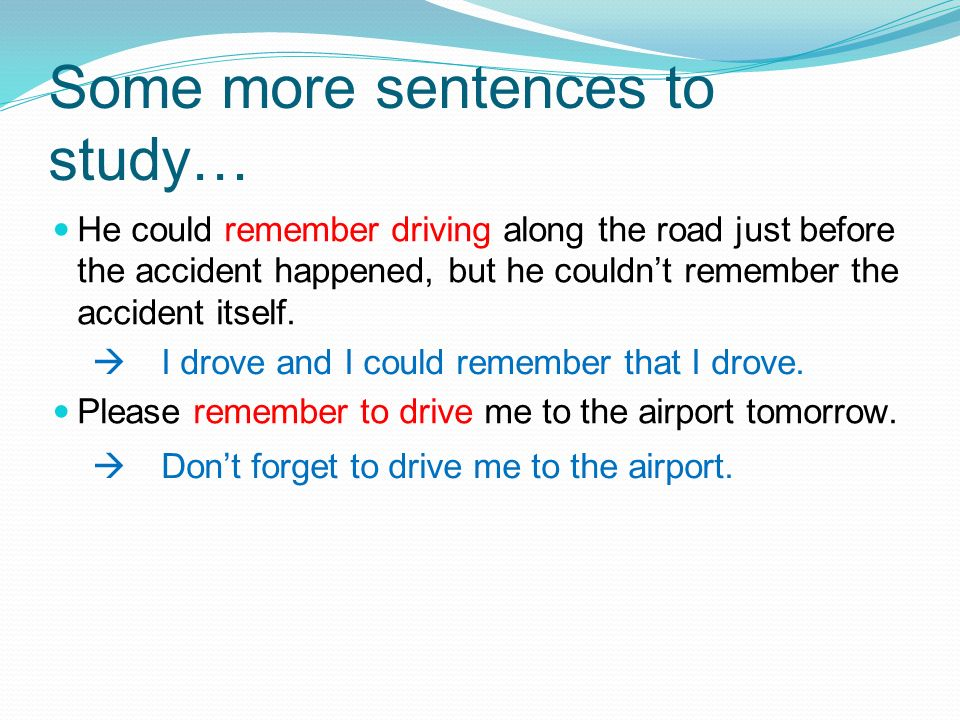 Some more sentences to study…