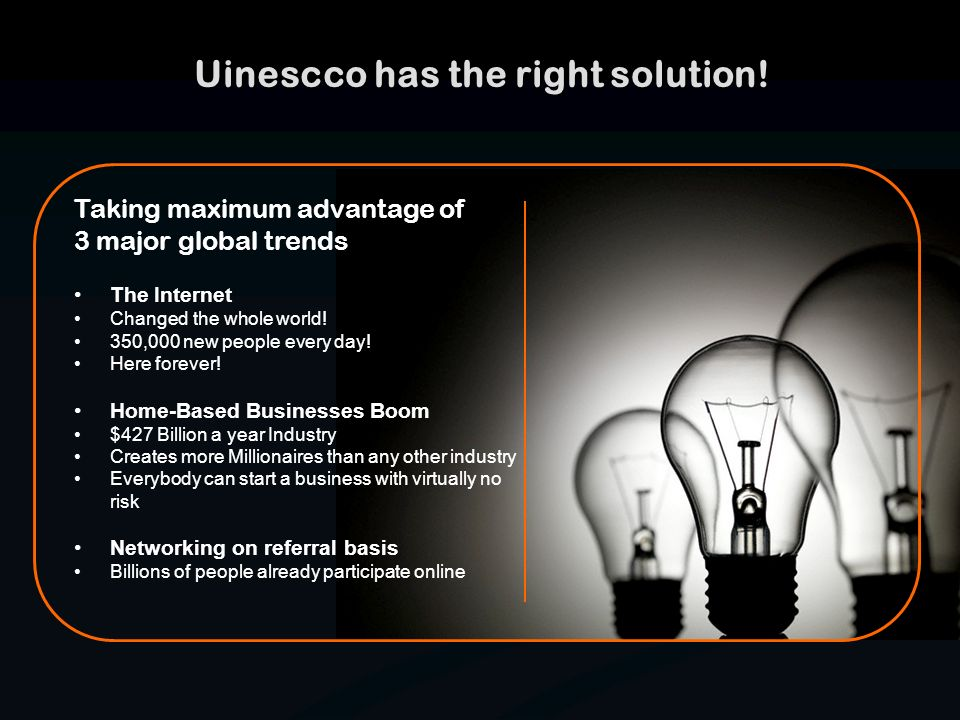 Uinescco has the right solution!