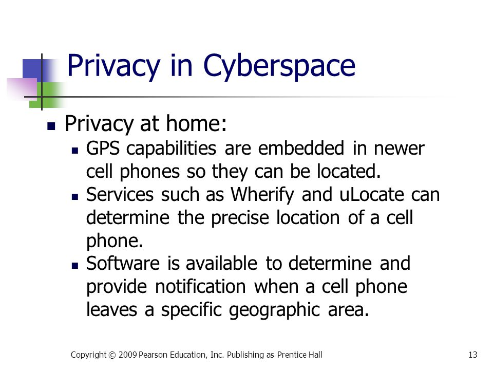 Privacy in Cyberspace Privacy at home: