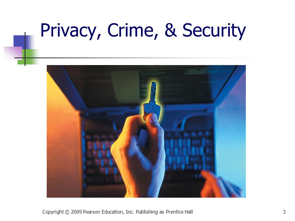 Privacy, Crime, & Security