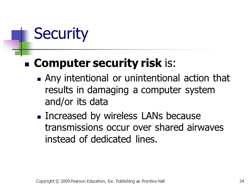 Security Computer security risk is: