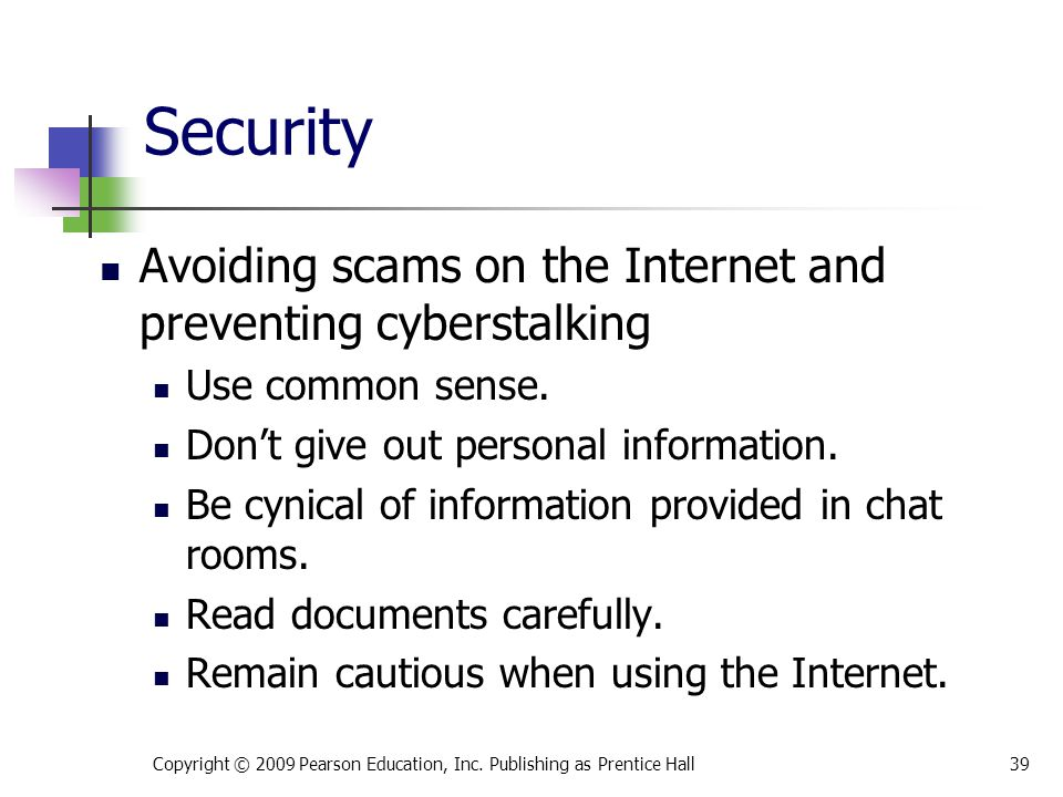 Security Avoiding scams on the Internet and preventing cyberstalking