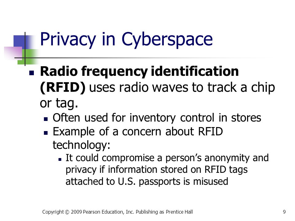 * 07/16/96. Privacy in Cyberspace. Radio frequency identification (RFID) uses radio waves to track a chip or tag.