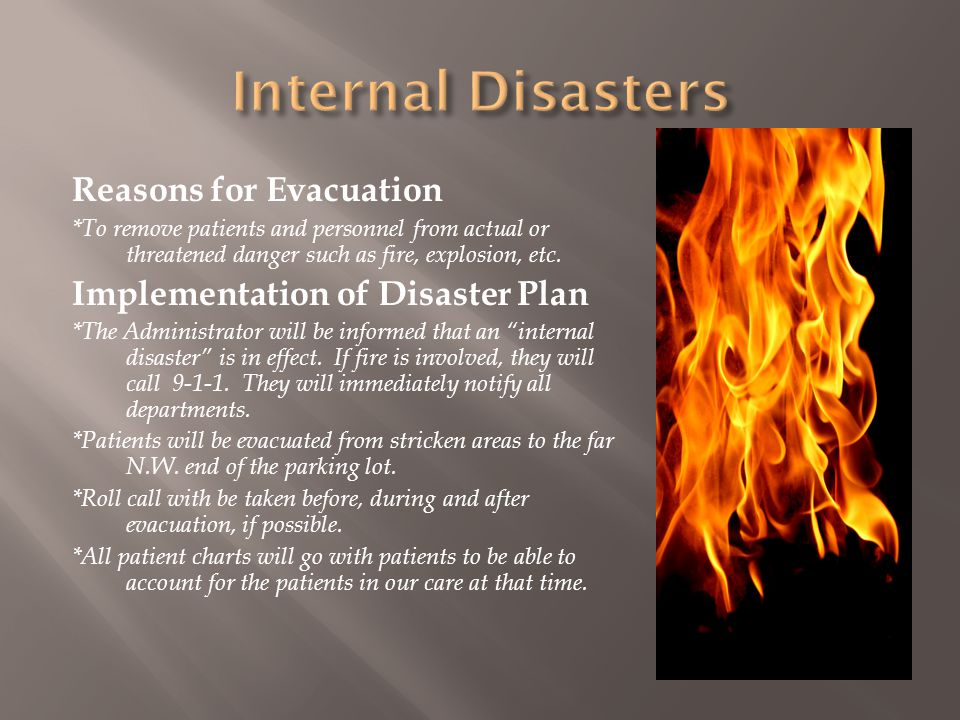 Internal Disasters Reasons for Evacuation