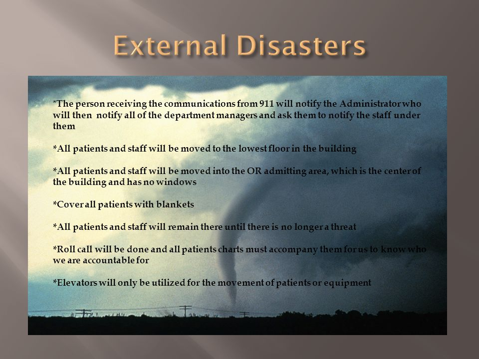 External Disasters