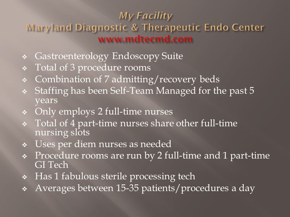 My Facility Maryland Diagnostic & Therapeutic Endo Center www. mdtecmd