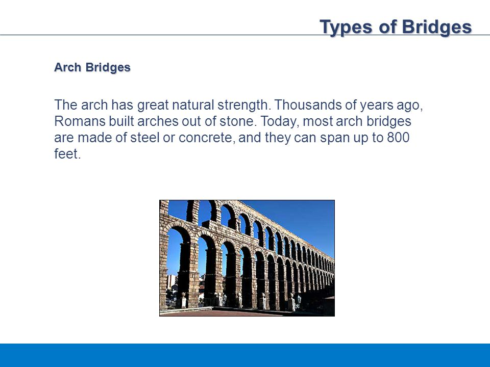 Types of Bridges Arch Bridges.