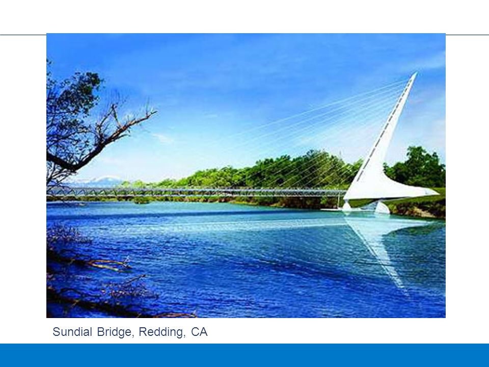 Sundial Bridge, Redding, CA
